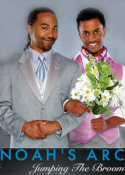 Noah's Arc - Jumping the Broom