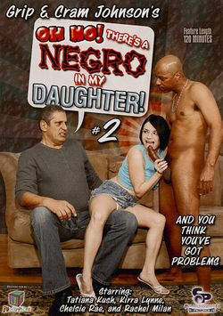 Oh No, There's A Negro In My Daughter 2_a