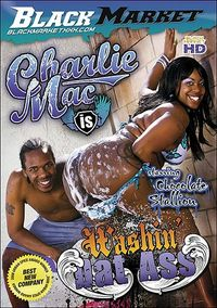 Charlie Mac is Washin' Dat Ass